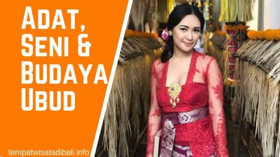 Adat Seni Budaya Ubud Bali