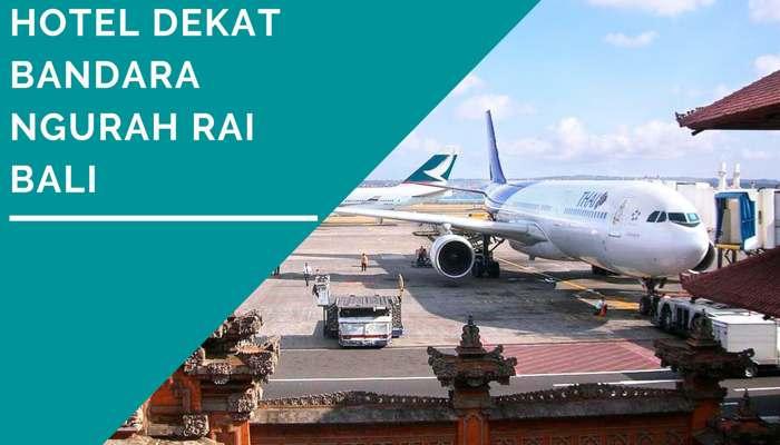10 Hotel Dekat Bandara Ngurah Rai Bali Murah Harga Mulai Rp 80.000