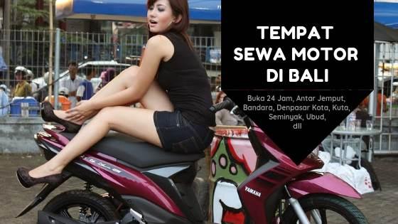 27 Tempat Sewa Motor di Bali Murah Berkualitas Harga Mulai 30 Rb