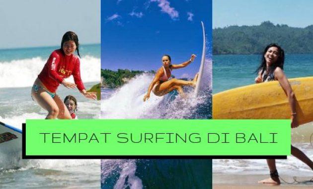 Tempat Berselancar Paling Terkenal di Bali