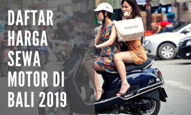 Harga Sewa Motor di Bali Murah 2019