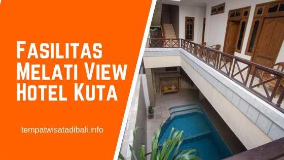 Melati View Hotel Kuta – PROMO Harga Sewa Kamar Mulai 75 Rb