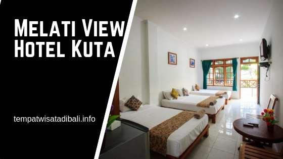 Melati View Hotel Kuta Bali