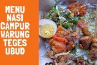 Menu Nasi Campur Warung Teges Ubud Bali