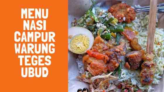 Warung Makan Teges Ubud Menu Nasi Campur Harga Makanan