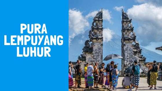 Gambar Pura Lempuyang Luhur Karangasem Bali