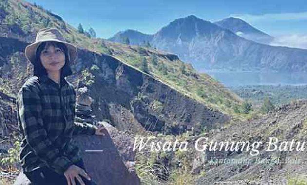 Wisata Gunung Batur Kintamani Bangli Bali