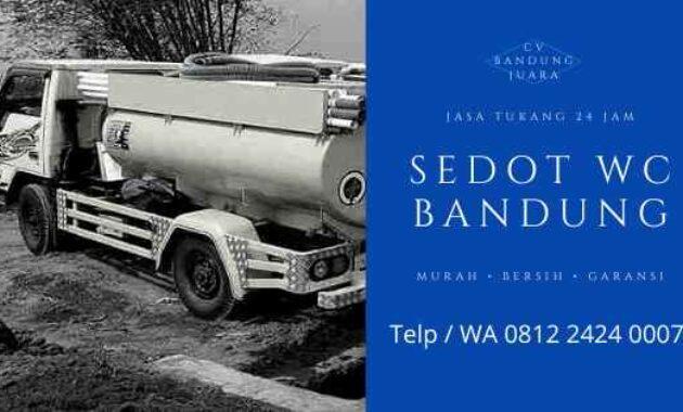 Harga Jasa Sedot WC Bandung 24 Jam Tarif Biaya Tukang Murah
