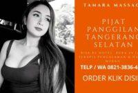 Harga Jasa Pijat Panggilan Tangerang Selatan 24 jam Ke Hotel Plus Terapis Spa Massage Pria Wanita Pasutri Pengalaman