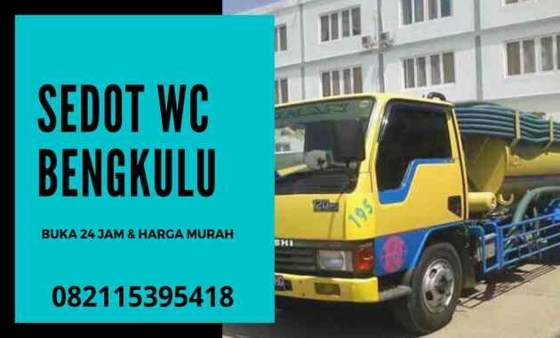 Jasa Sedot WC Bengkulu 24 Jam Harga _ Biaya Tukang Murah