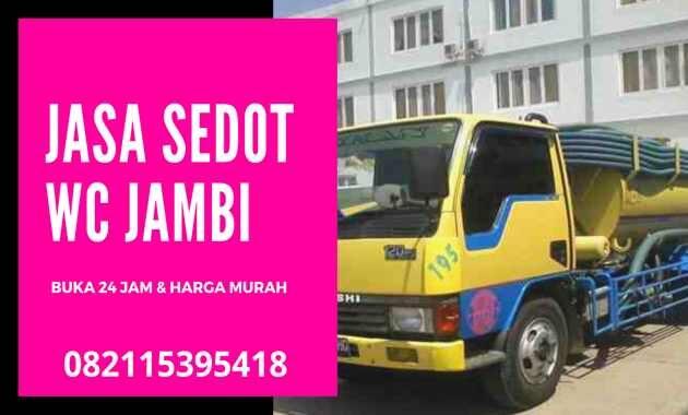Jasa Sedot WC Jambi 24 Jam Harga _ Biaya Tukang Murah
