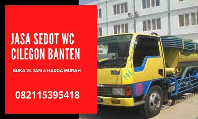 Jasa Sedot WC Murah Cilegon 24 Jam Harga _ Biaya Tukang Murah