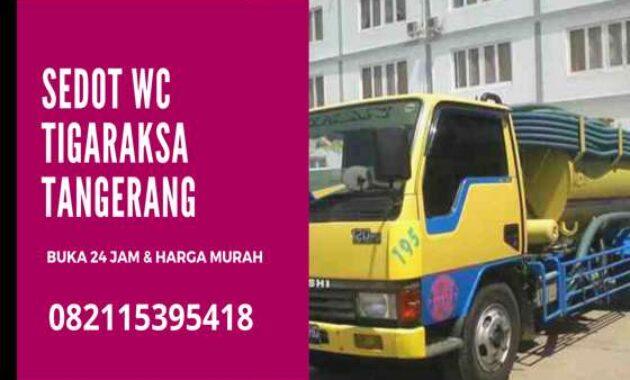 Jasa Sedot WC Murah Tigaraksa Tangerang 24 Jam Harga _ Biaya Tukang Murah