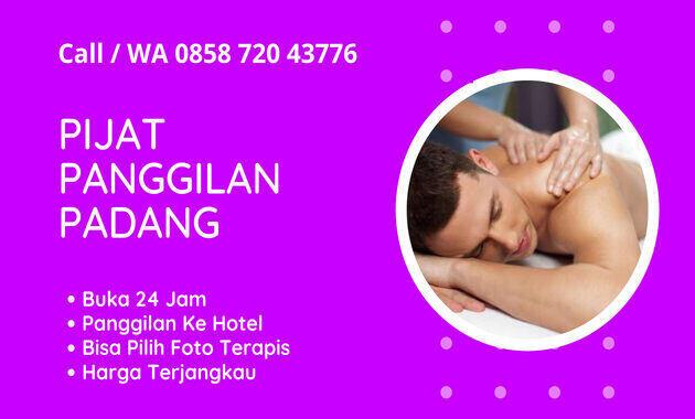 jasa_pijat_panggilan_padang_plus_24_jam_ke_hotel_terapis_wanita_pria_pasutri_ahli_massage_sensual_vitalitas_refleksi_tradisional