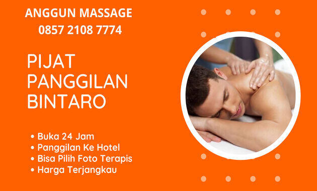 jasa_pijat_panggilan_bintaro_plus_24_jam_ke_hotel_terapis_wanita_pria_pasutri_ahli_massage_sensual_vitalitas_refleksi_tradisional