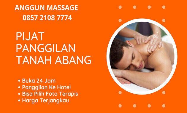 jasa_pijat_panggilan_tanah_abang_jakarta_pusat_plus_24_jam_ke_hotel_terapis_wanita_pria_pasutri_ahli_massage_sensual_vitalitas_refleksi_tradisional