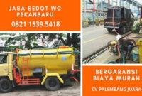 jasa_sedot_wc_pekanbaru_24_jam_harga_tukang_murah